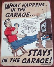 What Happens in the Garage Stays in the Garage Metal Tin Sign Funny Wall Decor