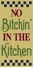 "* Primitive Stencil Item # 8263 J ~11""x20~ No Bitchin' In The Kitchen"