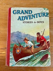 Grand Adventure stories for boys