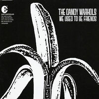 We Used to Be Friends [Single] by The Dandy Warhols (CD, May-2003, Capitol)