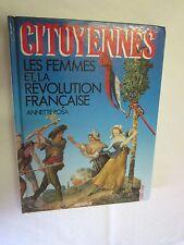 """Annette Rosa """"Citoyennes Les Femmes et la Révolution Française"""" /Messidor 1988"""