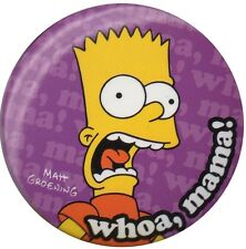 The Simpsons Bart Simpson Whoa Mama  1 inch pin badge Official