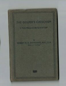 The Golfer's  Catechism 1935  88pp by Browning