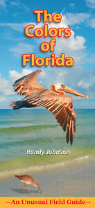 The Colors of Florida: An Unusual Field Guide