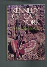 Kennedy of Cape York by Edgar Beale (Hardback)
