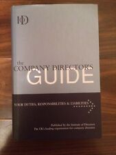 The Company Director's Guide: Your Duties ResponsibilitiesInstitute of Directors
