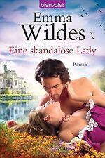 Eine skandalöse Lady / Ladies in Waiting Bd. 2 von Emma Wildes (2013,...