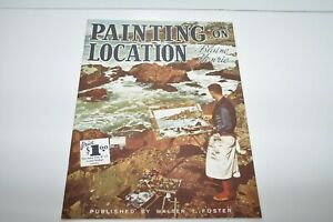 Walter T. Foster Painting on Location by Blaine Henrie Instruction Book
