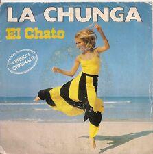 "45 TOURS / 7"" SINGLE--EL CHATO--LA CHUNGA / INSTRUMENTAL--1983"