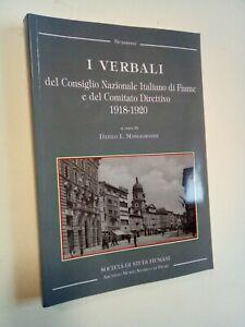 MASSAGRANDE, Danilo: VERBALI DEL CONSIGLIO NAZIONALE ITALIANO DI FIUME ... 2014