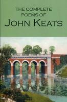The Complete Poems of John Keats Wordsworth Poetry Library