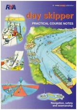 Day Skipper: Practical Course Notes (Rya505) by Royal Yachting Association | Pap