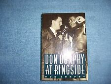 DON DUNPHY AT RINGSIDE by Don Dunphy/1st Ed/Signed /HCDJ/Biography/Sports