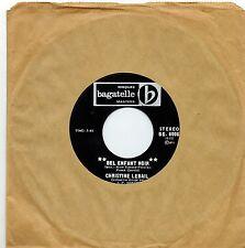 MFD IN CANADA FRENCH POP 1971 45 RPM CHRISTINE LEBAIL : BEL ENFANT NOIR