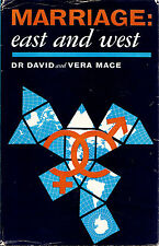 Marriage East and West David and Vera Mace Study of Sex Love Marriage HCDJ 1960