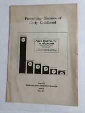 Vtg 1933 Michigan Dept Health Booklet Preventing Diseases Of Early Childhood