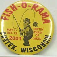 Vtg 2001 Chetek, Wisconsin Fish-O-Rama Chain of Lakes Cartoon  Pinback Button