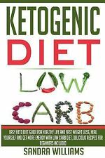 Keto Cookbook, Ketosis Diet for Cancer and Epilepsy Healing, Delicious Weight...