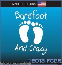Bare Foot & Crazy Beach Foot Decal Sticker Optional Text for Cars Trucks Windows