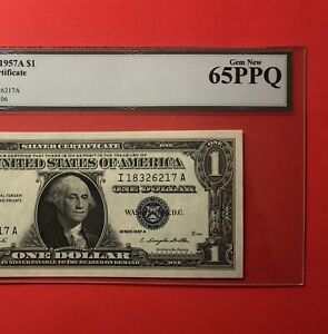 1957A -$1 SILVER CERTIFICATE NOTE,GRADED BY LEGACY GEM NEW 65 PPQ.