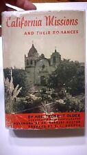 California Missions And their Romances 1939 Dust Cover History Religion