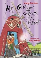 Mr Gum und die Kristalle des Unheils - Andy Stanton - 9783423715744