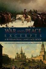 War and Peace Excerpts: A Russian Dual Language Book by Tolstoy, Leo -Paperback