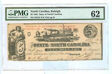 1863 FIVE DOLLARS THE STATE OF NORTH CAROLINA, RALEIGH PMG-62 UNCIRCULATED