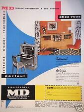 PUBLICITÉ 1957 BIBLIOTHÈQUE MD AMMEUBLEMENTS RATIONNEL ESTHÉTIQUE - ADVERTISING