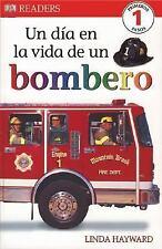 Un Dia en la Vida de un Bombero (DK READERS) (Spanish Edition)-ExLibrary