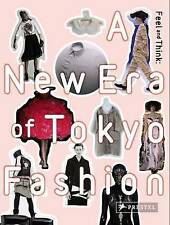 NEW Feel and Think: A New Era of Tokyo Fashion by Hori Motoaki
