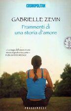 Frammenti di una Storia d'Amore - Gabrielle Zevin - Frassinelli 2006