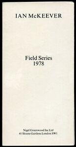 Ian McKeever: Field Series 1978. Nigel Greenwood, 1979.