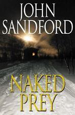 Prey: Naked Prey by John Sandford (2003, Hardcover)