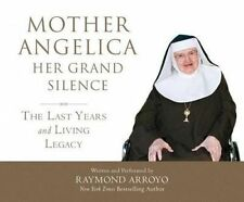Mother Angelica Her Grand Silence: The Last Years and Living Lega 97816 CD-AUDIO
