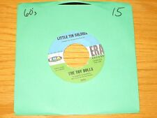 """60s ROCK 45 RPM - THE TOY DOLLS - ERA 3093 - """"LITTLE TIN SOLDIERS"""" + """"FLY AWAY"""""""