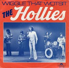 7inch THE HOLLIES wiggle that wotsit HOLLAND 1976 EX