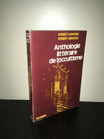 Robert Kanters & Amadou ANTHOLOGIE LITTERAIRE DE L'OCCULTISME Sehers 1975 -CA07B
