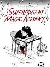 Super Mutant Magic Academy ARC TPB by Jillian Tamaki Drawn & Quarterly