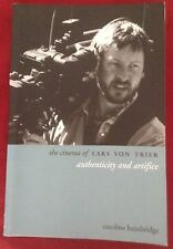The Cinema of Lars Von Trier Authenticity and Artifice Caroline Bainbridge