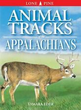 Animal Tracks of the Appalachians (Animal Tracks Guides), Ian Sheldon, Tamara Ed