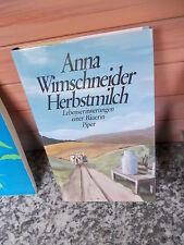 Herbstmilch, von Anna Wimschneider, Lebenserinnerungen