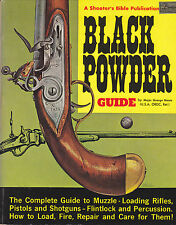 BLACK POWER - POUDRE NOIR - By Major George Nonte  USA - Guide COMPLET 1974