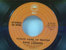 "DAVID LOGGINS ""PLEASE COME TO BOSTON / LET ME GO NOW"" 45"