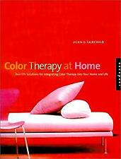 Color Therapy at Home by Fairchild, Dennis