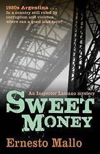 Sweet Money: An Inspector Lascano Mystery, Mallo, Ernesto, Good Book