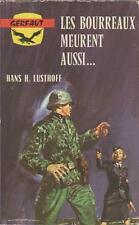 GERFAUT 173.Les bourreaux meurent aussi...Hans H.LUSTHOFF Z37