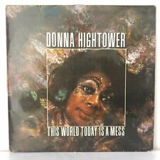 """Donna Hightower – This World Today Is A Mess (Vinyl, 12"""", LP)"""