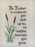 "cross stitch completed finished sampler A Father dad cattails home 16"" x 13"""