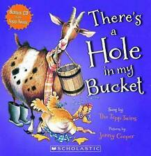 There's a Hole in My Bucket! by Scholastic New Zealand Limited (Mixed media product, 2011)